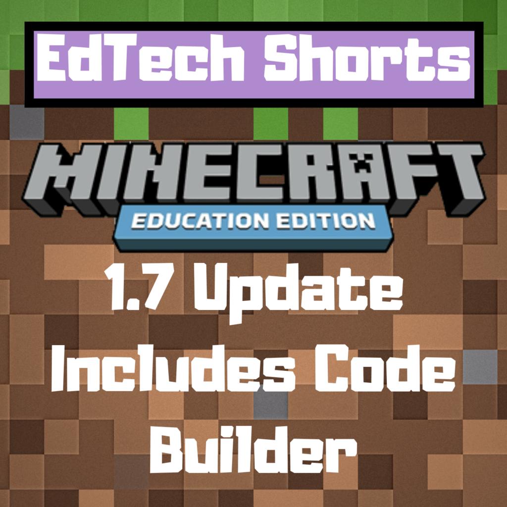 Minecraft: Education Edition 1 7 Update w/Code Builder